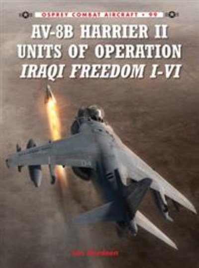 >CA99 AV-8B HARRIER II UNITS OF OPERATION IRAQI FREEDOM I-VI<