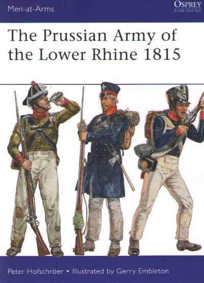 >MAA496 THE PRUSSIAN ARMY OF THE LOWER RHINE 1815<