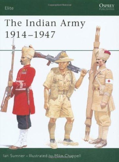 >ELI75 THE INDIAN ARMY 1914-1947<