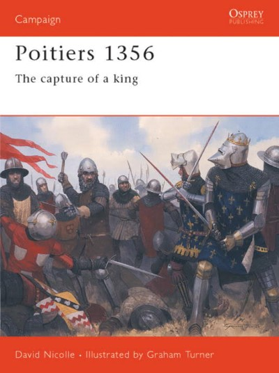 >CAM138 POITIERS 1356. THE CAPTURE OF A KING<