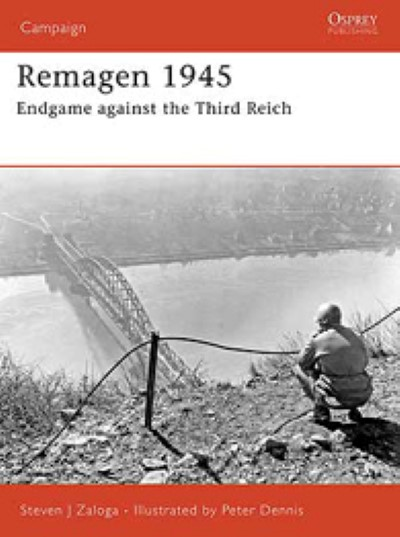 >CAM175 REMAGEN 1945. ENDGAME AGAINST THE THIRD REICH<