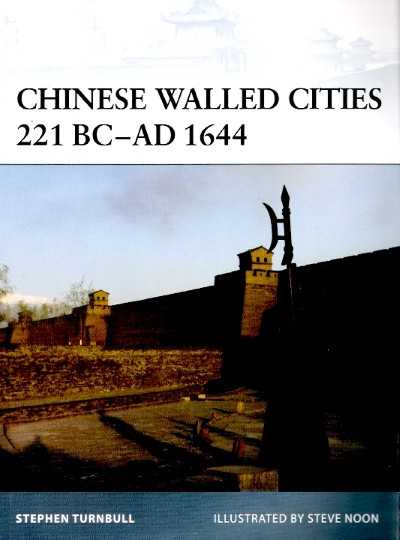 >FOR84 CHINESE WALLED CITIES 221 BC-AD1644<