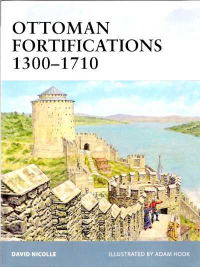 >FOR95 OTTOMAN FORTIFICATIONS 1300-1710<