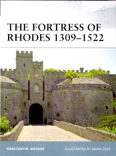 >FOR96 FORTRESS OF RHODES 1309-1522<