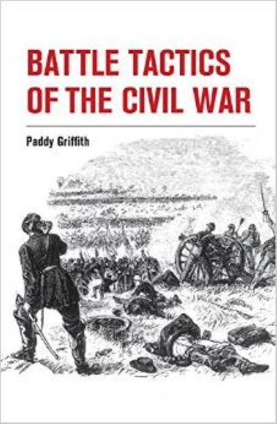 >BATTLE TACTICS OF THE CIVIL WAR<