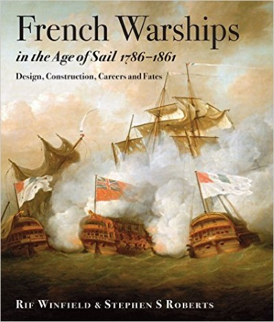 >FRENCHE WARSHIPS IN THE AGE OF SAIL 1786-1861<