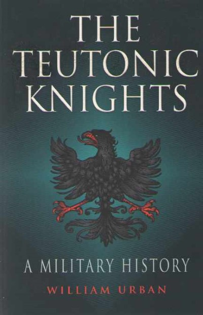 >THE TEUTONIC KNIGHTS<