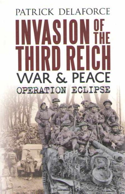 >INVASION OF THE THIRD REICH: WAR e PEACE OPERATION ECLIPSE<