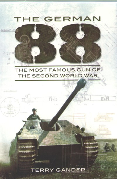 >THE GERMAN 88, THE MOST FAMOUS GUN OF THE SECOND WORLD WAR<