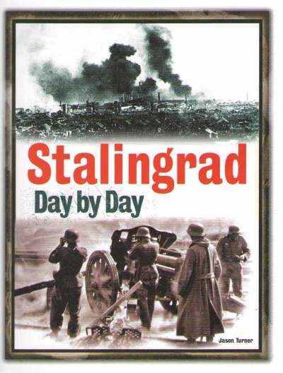 >STALINGRAD DAY BY DAY<