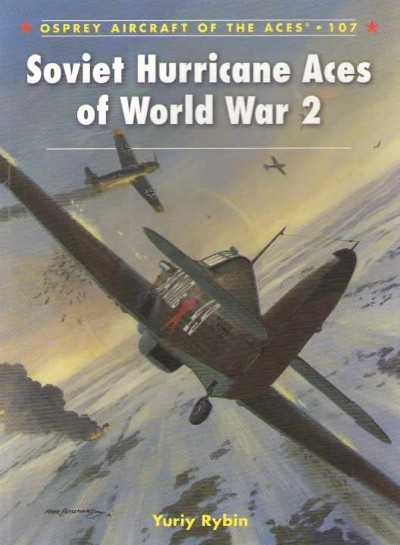 >ACE107 SOVIET HURRICANE ACES OF WORLD WAR 2<