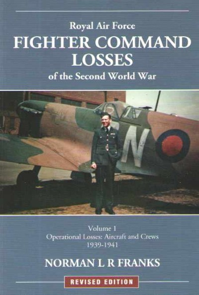 >RAF FIGHTER COMMAND LOSSES OF THE SECOND WORLD WAR<