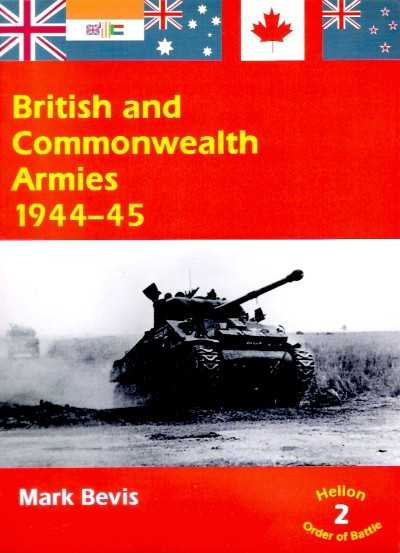 >BRITISH AND COMMONWEALTH ARMIES 1944-45<