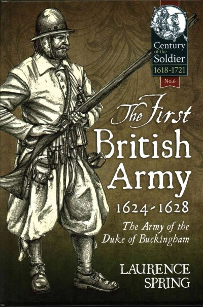 >THE FIRST BRITISH ARMY 1624-1628<