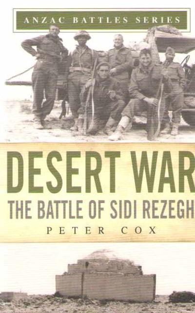 >DESERT WAR. THE BATTLE OF SIDI REZEGH<