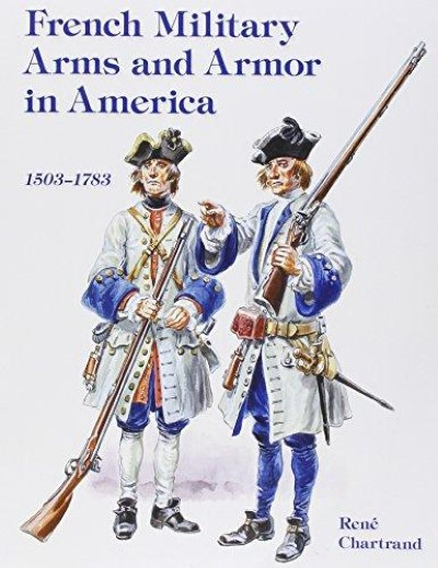 >FRENCH MILITARY ARMS AND ARMOR IN AMERICA<