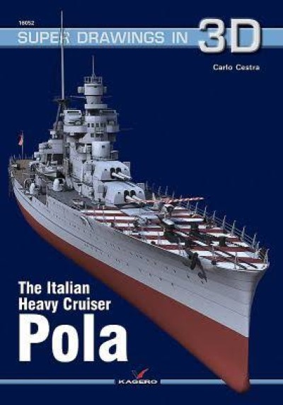 >THE ITALIAN HEAVY CRUISER POLA<