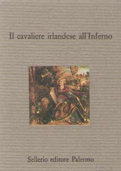 >IL CAVALIERE IRLANDESE ALL'INFERNO<