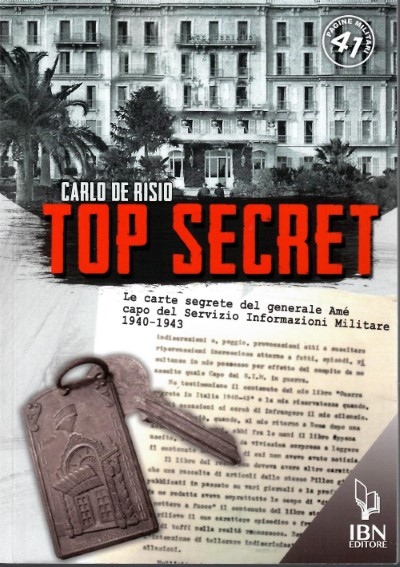 >TOP SECRET, LE CARTE SEGRETE DEL GENERALE AME'<