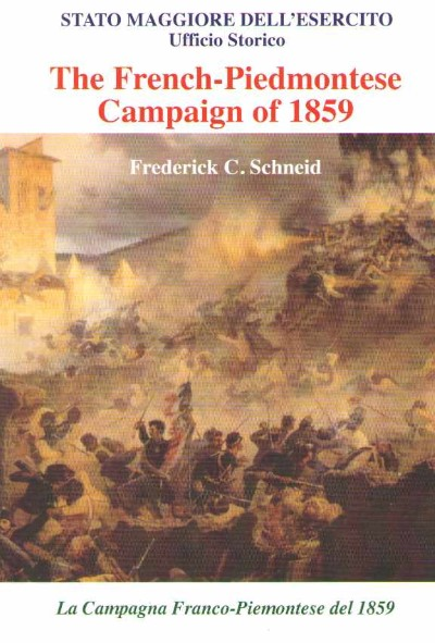 >THE FRENCH-PIEDMONTESE CAMPAIGN OF 1859 (TESTO INGLESE-ITALIANO)<