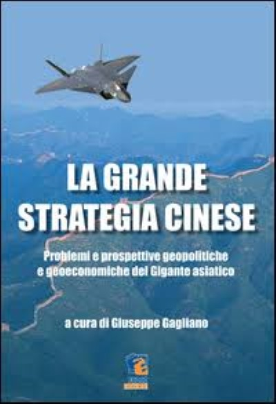 >LA GRANDE STRATEGIA CINESE<