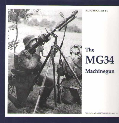 >THE MG34 MACHINEGUN<