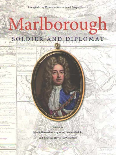 >MARLBOROUGH. SOLDIER AND DIPLOMAT<
