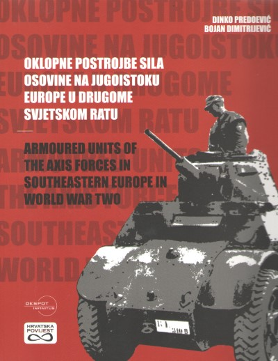 >ARMOURED UNITS OF THE AXIS FORCES IN SOUTHEASTERN EUROPE IN WW II<