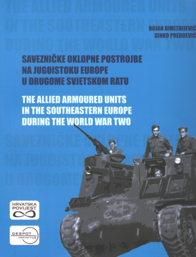 >THE ALLIED ARMOURED UNITS IN THE SOUTHEASTERN EUROPE DURING THE WWII<
